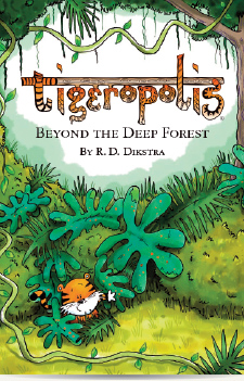 Tigeropolis Book 1: Beyond the Deep Forest