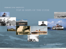 Hurricane Hutch's Top 10 Ships of the Clyde Hardback