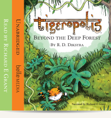 Tigeropolis Audio Book 1: Beyond the Deep Forest