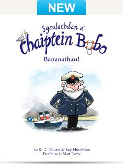 Sgeulachdan a' Chaiptein Bobo – Bananathan!